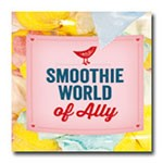 Smoothie world of Ally